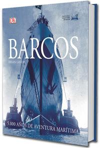 BARCOS - 5.000 AÑOS DE AVENTURA MARITIMA