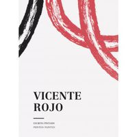 VICENTE ROJO - ESCRITO / PINTADO