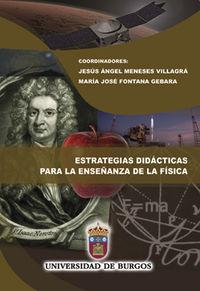 Estrategias Didacticas Para La Enseñanza De La Fisica - Jesus Angel Meneses Villagra