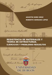 RESISTENCIA DE MATERIALES Y TEORIA DE ESTRUCTURAS - EJERCICIOS Y PROBLEMAS RESUELTOS