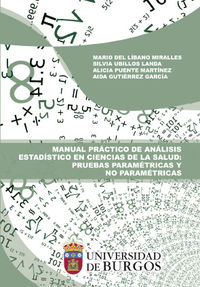 MANUAL PRACTICO DE ANALISIS ESTADISTICO EN CIENCIAS DE LA SALUD - PRUEBAS PARAMETRICAS Y NO PARAMETRICAS