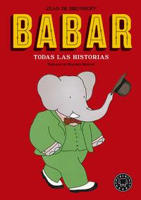 Babar - Todas Las Historias (ed. Lujo) - Jean De Brunhoff