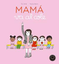 MAMA VA AL COLE (PREMIO LES INCORRUPTIBLES 2017)