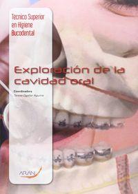 Cf - Exploracion De La Cavidad Oral - Teresa Ogallar Aguirre
