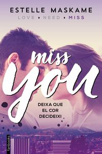 You 3 - Miss You - Estelle Maskame
