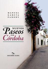 Nuevos Paseos Por Cordoba - Manuel Garcia Parody