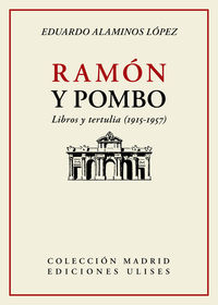 RAMON Y POMBO - LIBROS TERTULIA (1915-1957)