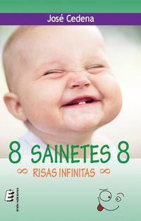 8 SAINETES 8 RISAS INFINITAS