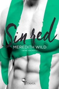 sin red - Meredith Wild