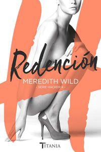 Redencion - Hacker Iv - Meredith Wild