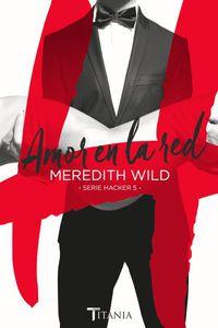 Amor En La Red - Hacker V - Meredith Wild