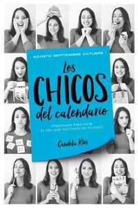 Chicos Del Calendario, Los 4 - Agosto, Septiembre Y Octubre - Candela Rios