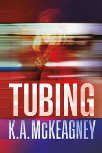 Tubing - K. A. Mckeagney