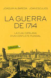 GUERRA DE 1714, LA