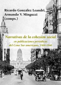 NARRATIVAS DE LA COHESION SOCIAL EN PUBLICACIONES PERIODICAS DEL CONO SUR AMERICANO (1900-1940)