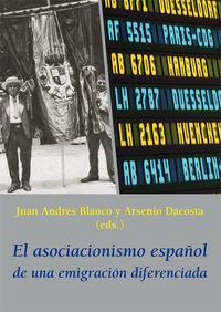 ASOCIACIONISMO ESPAÑOL DE UNA EMIGRACION DIFERENCIADA, EL