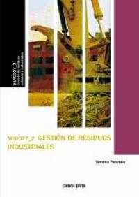 Cp - Gestion De Residuos Industriales - Mf0077 - Simona Pecoraio