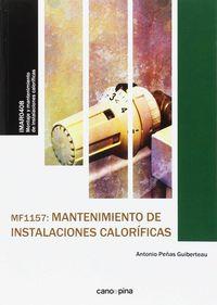 CP - MANTENIMIENTO DE INSTALACIONES CALORIFICAS - MF1157 - MONTAJE Y MANTENIMIENTO DE INSTALACIONES CALORIFICAS - IMAR0408