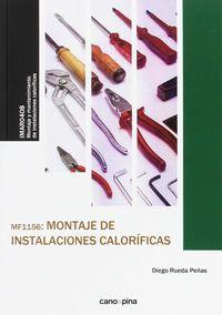 CP - MONTAJE DE INSTALACIONES CALORIFICAS - MF1156 - MONTAJE Y MANTENIMIENTO DE INSTALACIONES CALORIFICAS