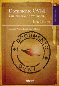 Documento Ovni - Una Historia De Evolucion - Jorge Sanchez