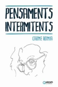 Pensaments Intermitents - Carme Romia