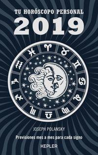 Tu Horoscopo Personal 2019 - Joseph Polansky