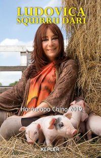 Horoscopo Chino 2019 - Año Del Cerdo De Tierra - Ludovica Squirru Dari