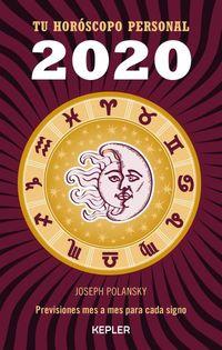 2020 Tu Horoscopo Personal - Joseph Polansky