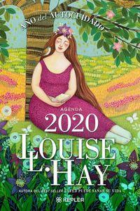 2020 AGENDA LOUISE L. HAY - AÑO DEL AUTOCUIDADO