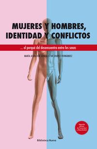 Mujeres Y Hombres, Identidad Y Conflictos - Maria A. Gonzalez De Chavez
