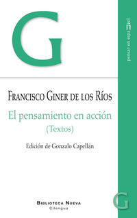 pensamiento en accion, el (textos) - Francisco Giner De Los Rios
