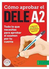 Como Aprobar El Dele A2 (+audio-Cd) - Aa. Vv.