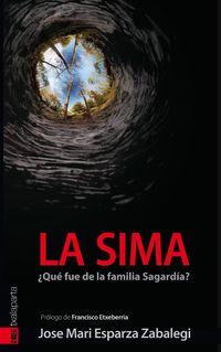 SIMA, LA - ¿QUE FUE DE LA FAMILIA SAGARDIA?