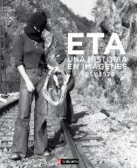 Eta, Una Historia En Imagenes (1951-1978) - Aa. Vv.
