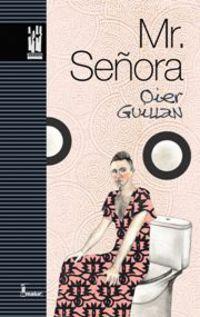 Mr. Señora - Oier Guillan Bermudez