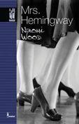 Mrs. Hemingway - Naomi Wood