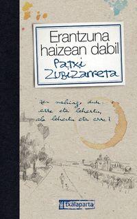 Erantzuna Haizean Dabil - Patxi Zubizarreta