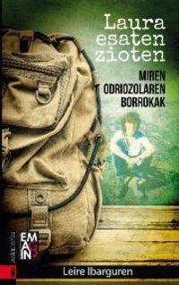 Laura Esaten Zioten - Miren Odriozolaren Borrokak - Leire Ibarguren