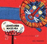 Lehoiaren Maskara - Margarita Del Mazo / Paloma Valdivia (il. )