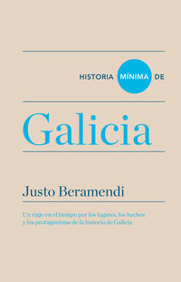 Historia Minima De Galicia - Justo Beramendi