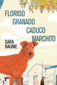 Florido Granado Caduco Marchito - Sara Baume