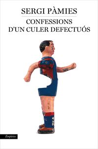 CONFESSIONS D'UN CULER DEFECTUOS