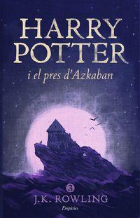 harry potter i el pres d'azkaban - J. K. Rowling