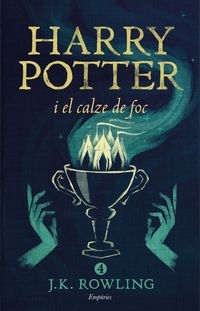 Harry Potter I El Calze De Foc - J. K. Rowling