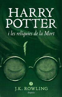 harry potter i les reliquies de la mort - J. K. Rowling