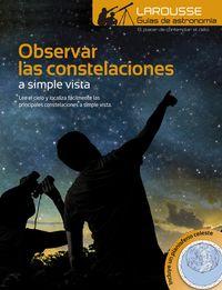 Observar Las Constelaciones - A Simple Vista - Aa. Vv.
