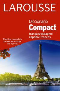 Diccionario Compact Español / Frances - Français-Espagnol - Larousse Editorial