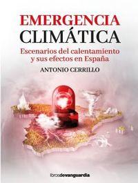 EMERGENCIA CLIMATICA - ESCENARIOS DEL CALENTAMIENTO Y SUS EFECTOS EN ESPAÑA