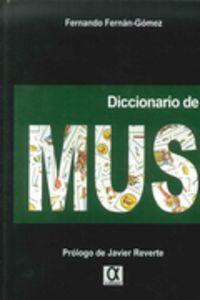 Diccionario De Mus - Fernando Fernan Gomez