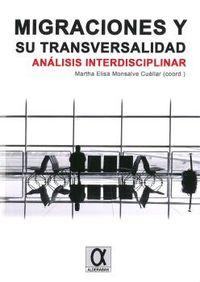 MIGRACIONES Y SU TRANSVERSALIDAD - ANALISIS INTERDISCIPLINAR